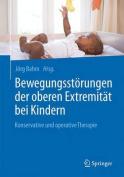 Bewegungsstorungen Der Oberen Extremitat Bei Kindern [GER]