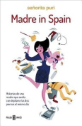 Madre in Spain [Spanish]