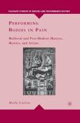 Performing Bodies in Pain