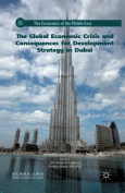 The Global Economic Crisis and Consequences for Development Strategy in Dubai