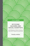 Of Flying Saucers and Social Scientists