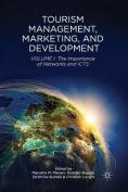 Tourism Management, Marketing, and Development: Volume I