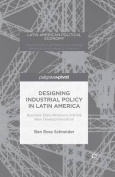 Designing Industrial Policy in Latin America