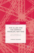 The Allies and the German Problem, 1941-1949