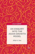 An Enquiry into the Asian Growth Model