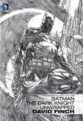 Batman The Dark Knight Unwrapped - Brand New Book by David Finch