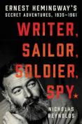 A Writer, Sailor, Soldier, Spy