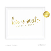 Andaz Press Wedding Party Signs, Metallic Gold Ink Print, 22cm x 28cm , Love is Sweet, Enjoy a Treat Dessert Table Sign, 1-Pack, Not Gold Foil