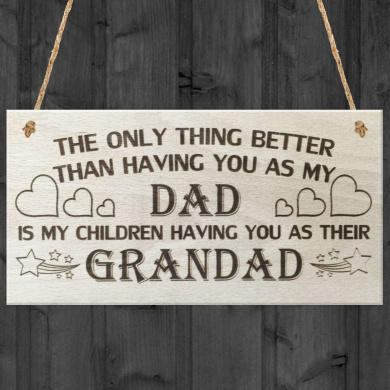 Red Ocean The Only Thing. Having You As My Dad Is My Children Having You As Their Grandad Love Gift Wooden Hanging Plaque Sign
