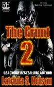 The Grunt 2