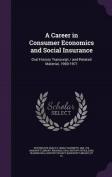 A Career in Consumer Economics and Social Insurance