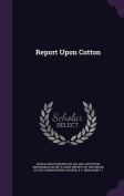 Report Upon Cotton