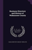 Business Directory and History of Wabaunsee County