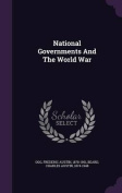 National Governments and the World War