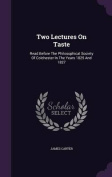 Two Lectures on Taste