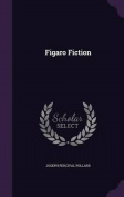 Figaro Fiction