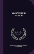 Vocations in Fiction