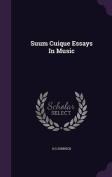 Suum Cuique Essays in Music