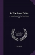 In the Green Fields
