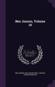 Ben Jonson, Volume 19