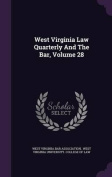 West Virginia Law Quarterly and the Bar, Volume 28