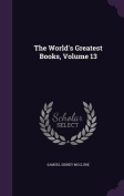 The World's Greatest Books, Volume 13