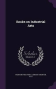 Books on Industrial Arts