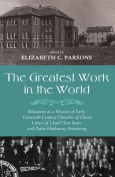 The Greatest Work in the World