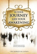 In Your Journey Lies Your Awakening