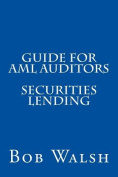 Guide for AML Auditors - Securities Lending