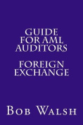 Guide for AML Auditors - Foreign Exchange