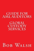 Guide for AML Auditors - Global Custody Services
