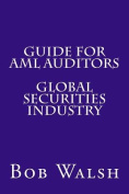 Guide for AML Auditors - Global Securities Industry