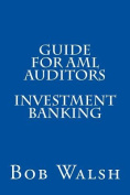 Guide for AML Auditors - Investment Banking