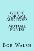 Guide for AML Auditors - Mutual Funds