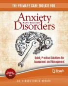 The Primary Care Toolkit for Anxiety and Related Disorders