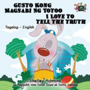 Gusto Kong Magsabi Ng Totoo I Love to Tell the Truth [TGL]