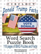 Circle It, Donald Trump Facts, Word Search, Puzzle Book