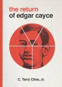 The Return of Edgar Cayce