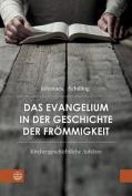 Das Evangelium in Der Geschichte Der Frommigkeit [GER]