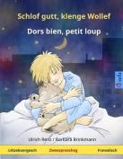 Schlof Gutt, Klenge Wollef - Dors Bien, Petit Loup. Zweesproochegt Kannerbuch  [LTZ]