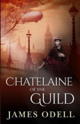 Chatelaine of the Guild