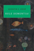 Rule Dementia!