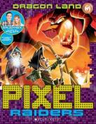 Pixel Raiders #2: Dragon Land