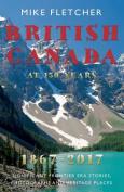 British Canada at 150 Years