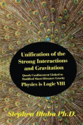 Unification of the Strong Interactions and Gravitation