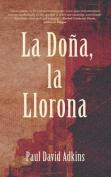 La Dona, La Llorona