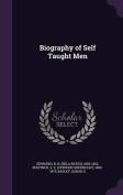 Biography of Self Taught Men