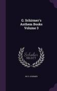 G. Schirmer's Anthem Books Volume 3