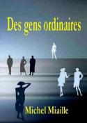 Des Gens Ordinaires [FRE]